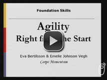 Agility Right from the Start: Foundation Skills