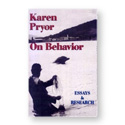 On Behavior by Karen Pryor
